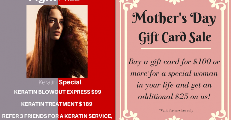 Keratin and Mother's Day Promotions