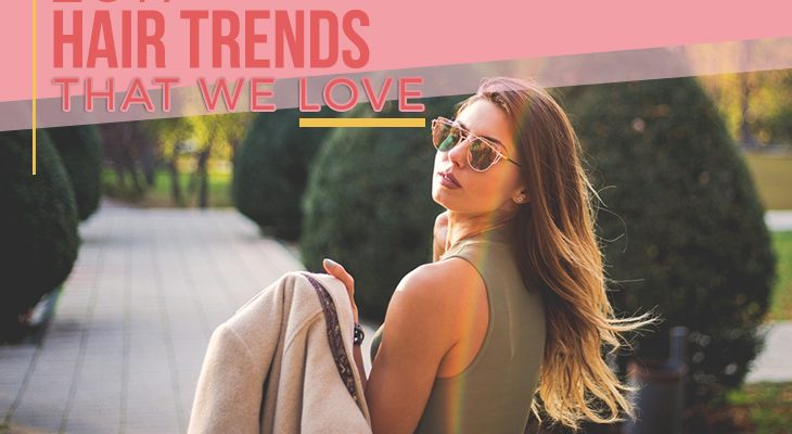 2017 hair trends that we love