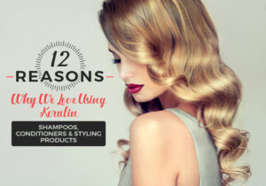 reasons we love keratin products