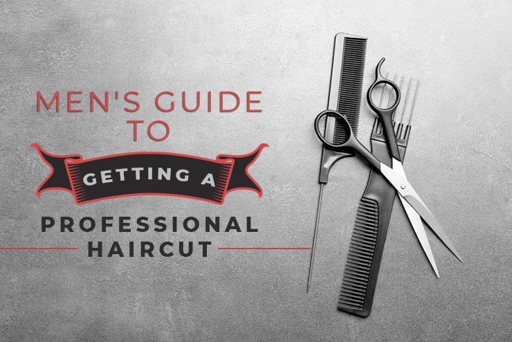 mens guide professional haircut